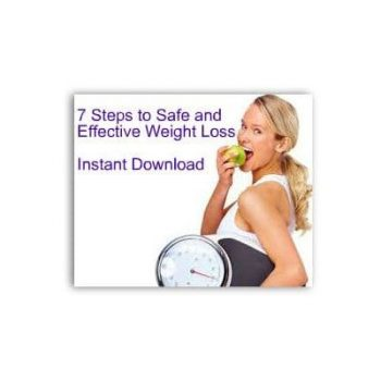 7 Steps to Safe and Effective Weight Loss e-Manual, Weight Loss Plan, Effective Weight Loss